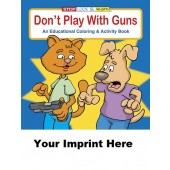 Activity Book: Don't Play With Guns #0292