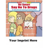 Activity Book: Be Smart, Say No To Drugs #0100